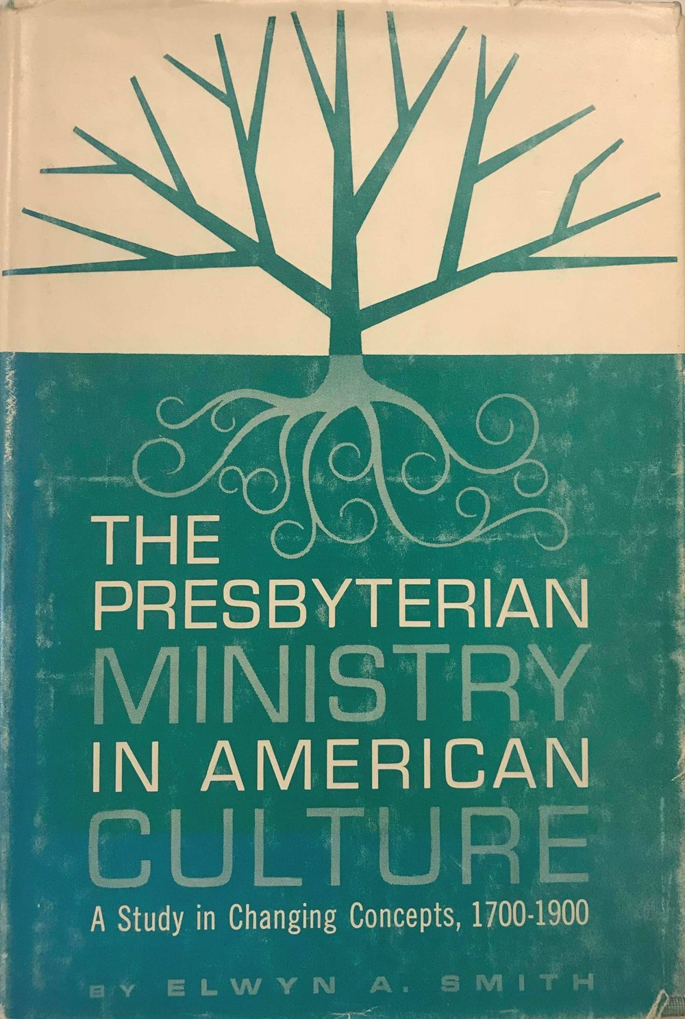 Smith, Presbyterian Ministry in American Culture.jpg