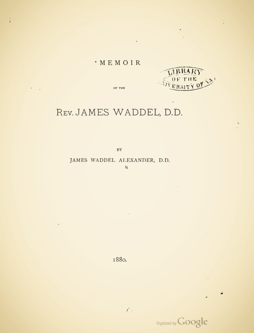 Alexander, James Waddel, Memoir of the Rev. James Waddel Title Page.jpg
