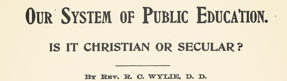 Wylie, Richard Cameron, Our System of Public Education Title Page.jpg