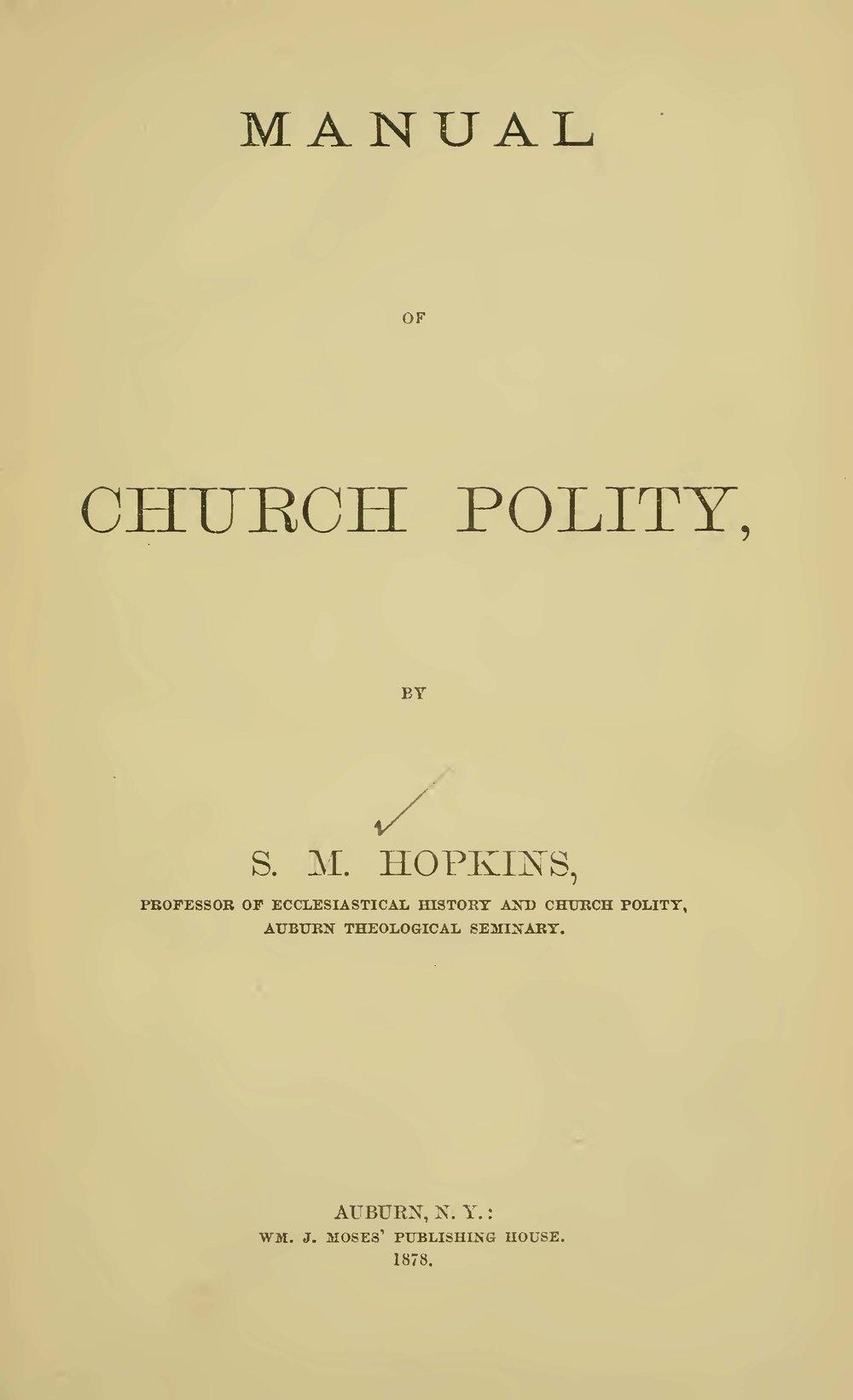 Hopkins, II, Samuel Miles, Manual of Church Polity Title Page.jpg