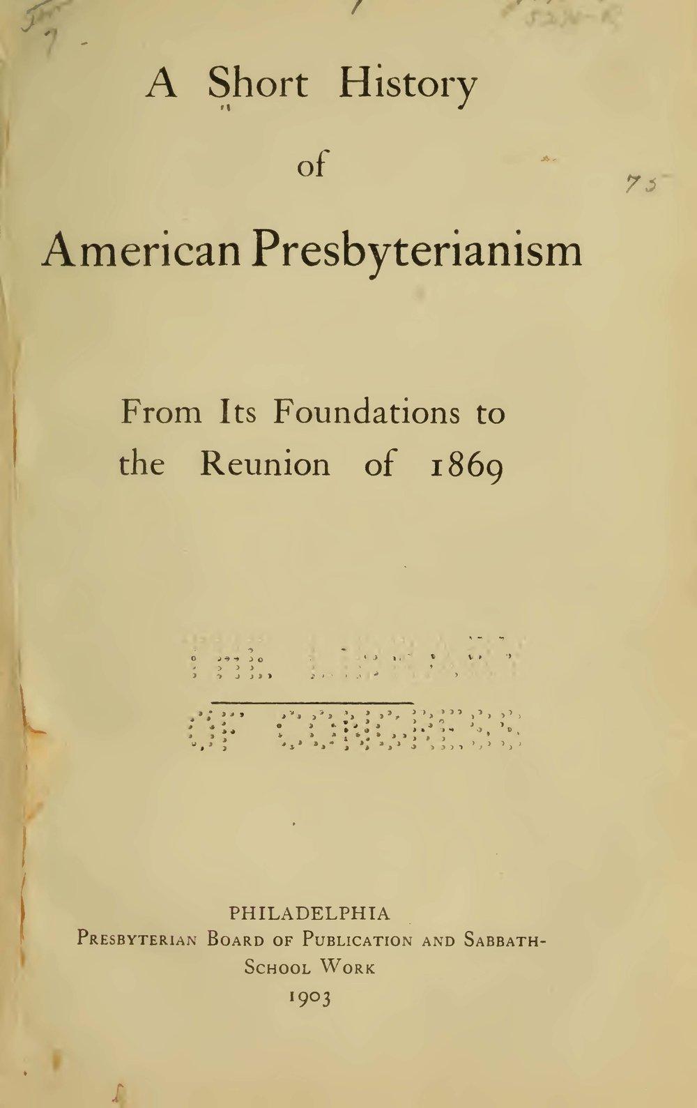 Hopkins, II, Samuel Miles, A Short History of American Presbyterianism Title Page.jpg