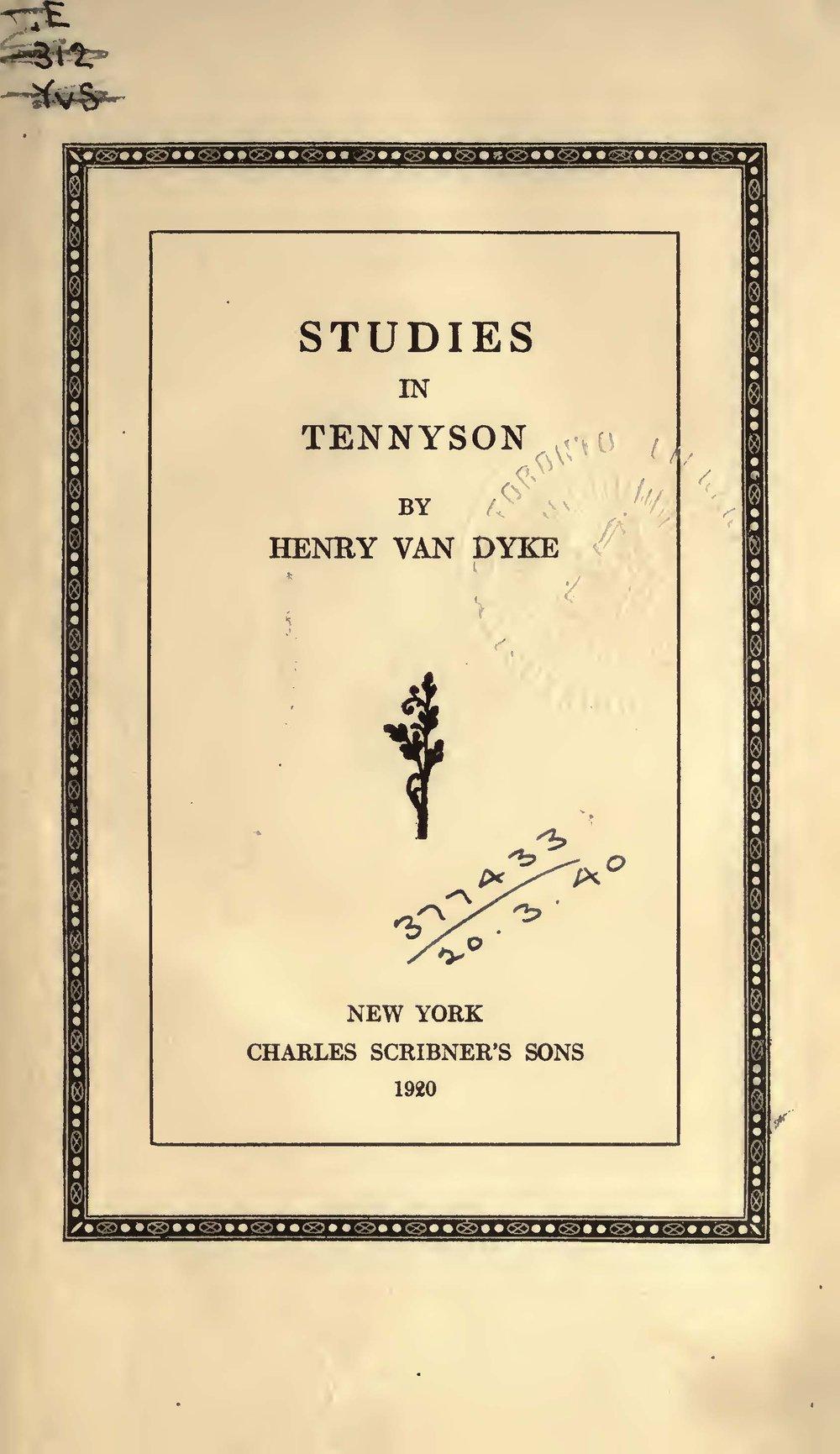 Van Dyke, Jr., Henry, Studies in Tennyson Title Page.jpg