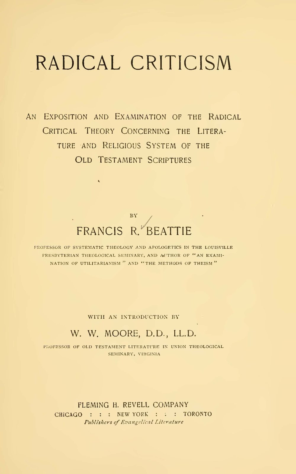 Beattie, Francis Robert, Radical Criticism Title Page.jpg