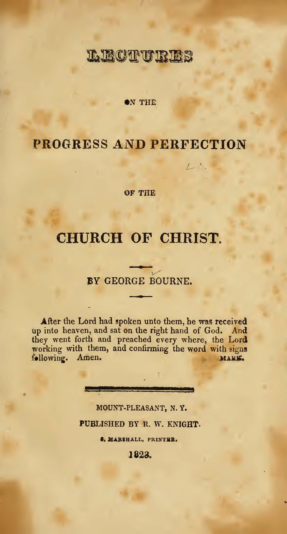 Bourne, George, Lectures on the Progress and Perfection of the Church of Christ Title Page.jpg