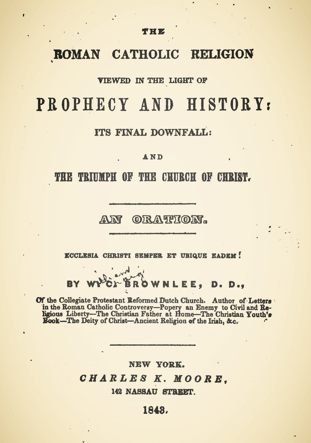 Brownlee, William Craig, The Roman Catholic Religion Viewed in the Light of Prophecy and History Title Page.jpg