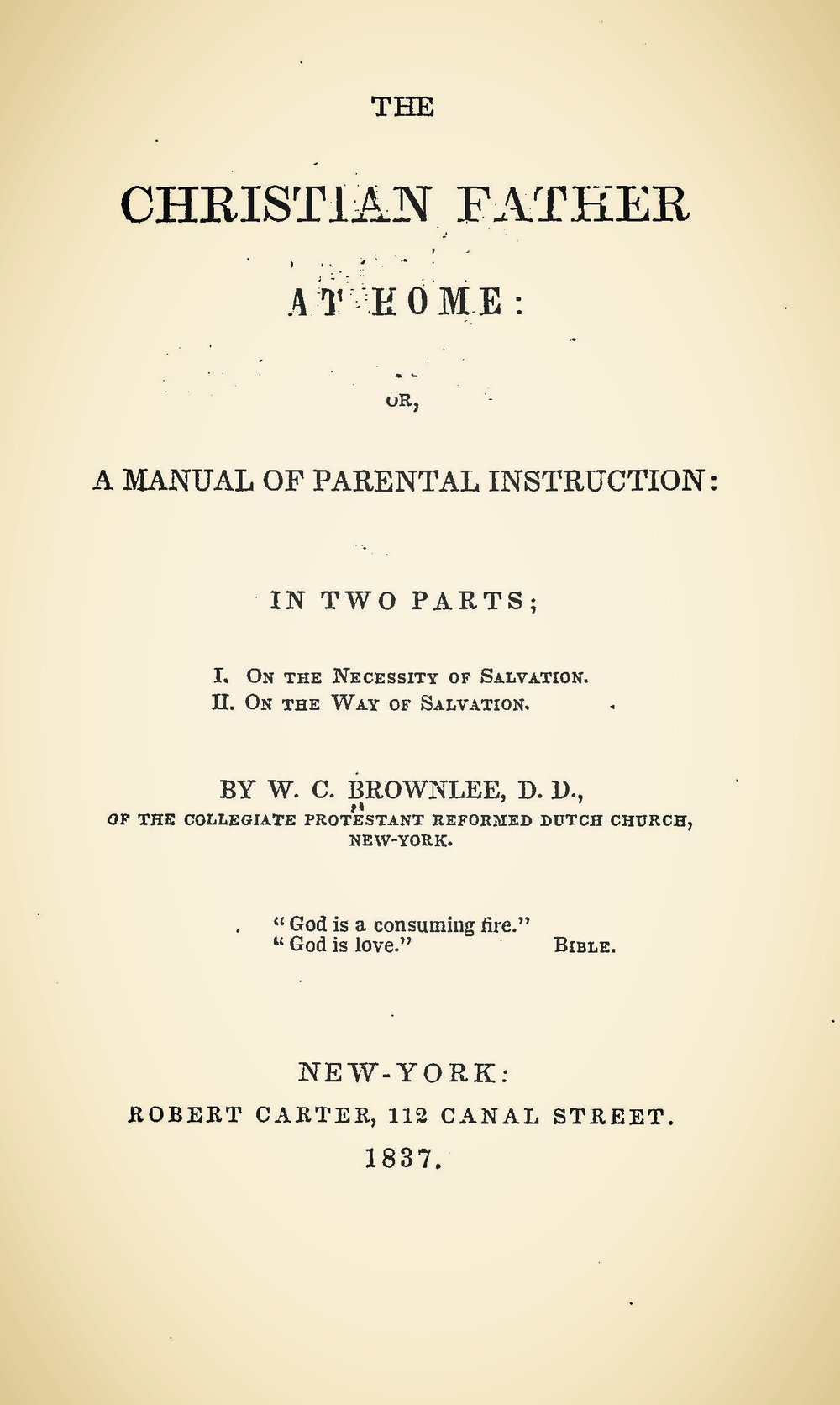 Brownlee, William Craig, The Christian Father at Home Title Page.jpg