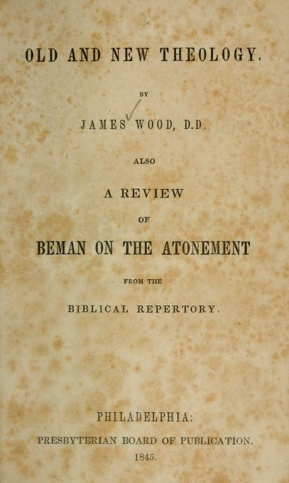 Wood, James - Old and New Theology.jpg