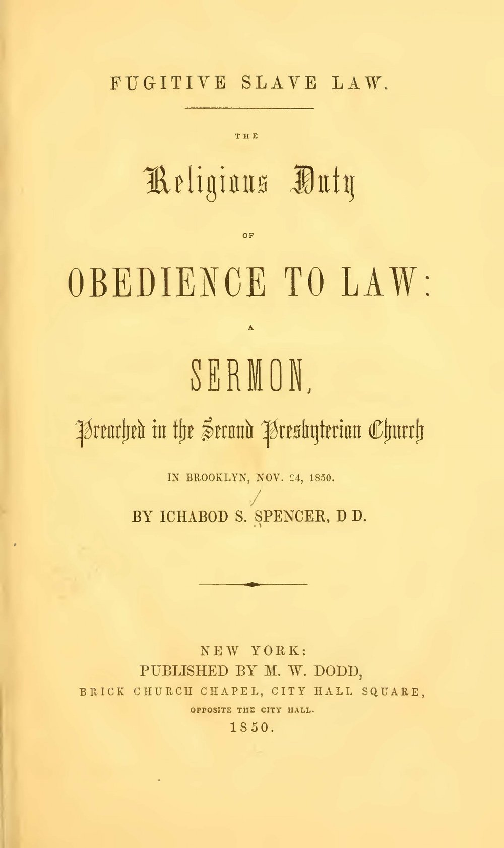 Spencer, Ichabod, Fugitive Slave Law The Religious Duty of Obedience to Law Title Page.jpg
