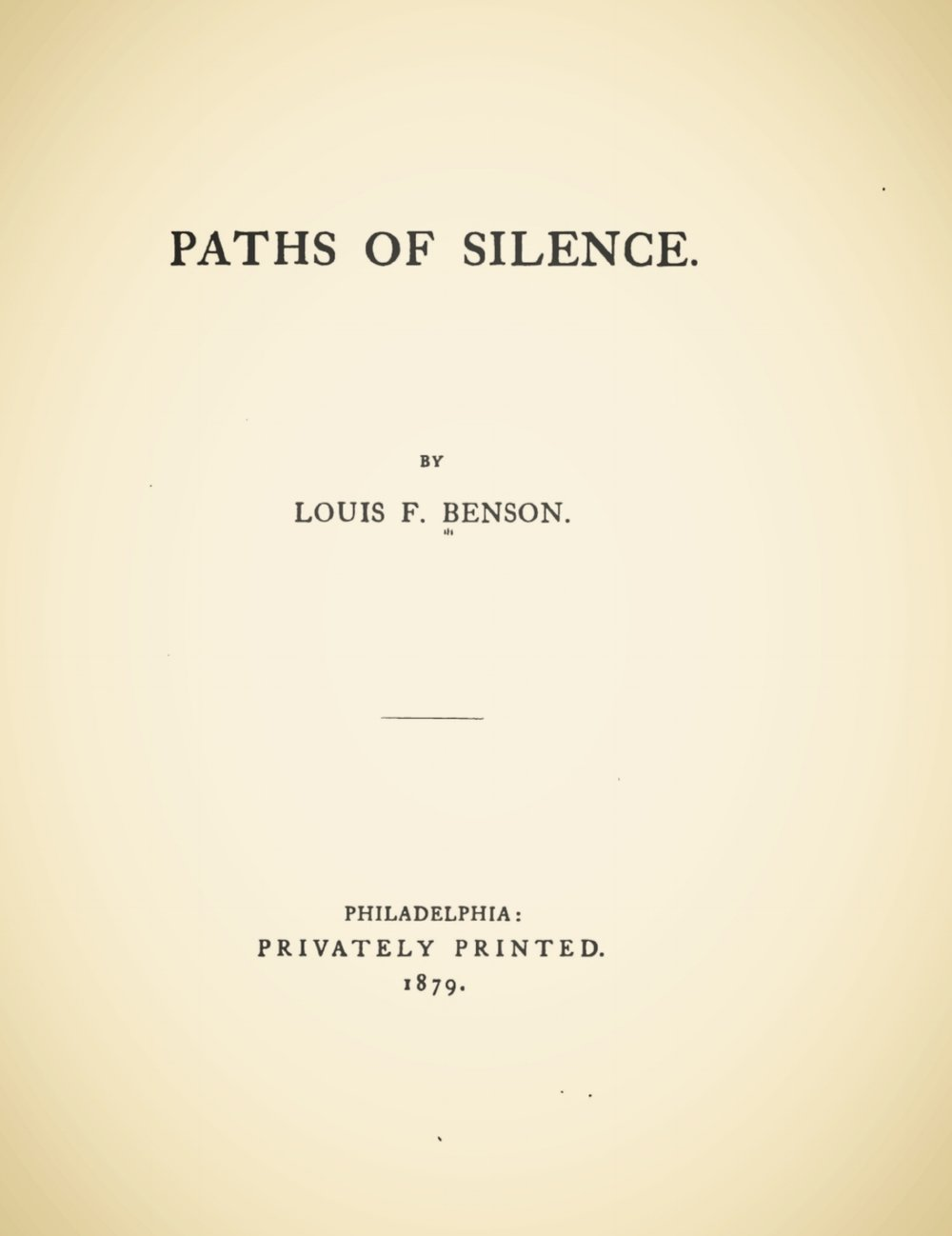 Benson, Louis FitzGerald, Paths of Silence Title Page.jpg