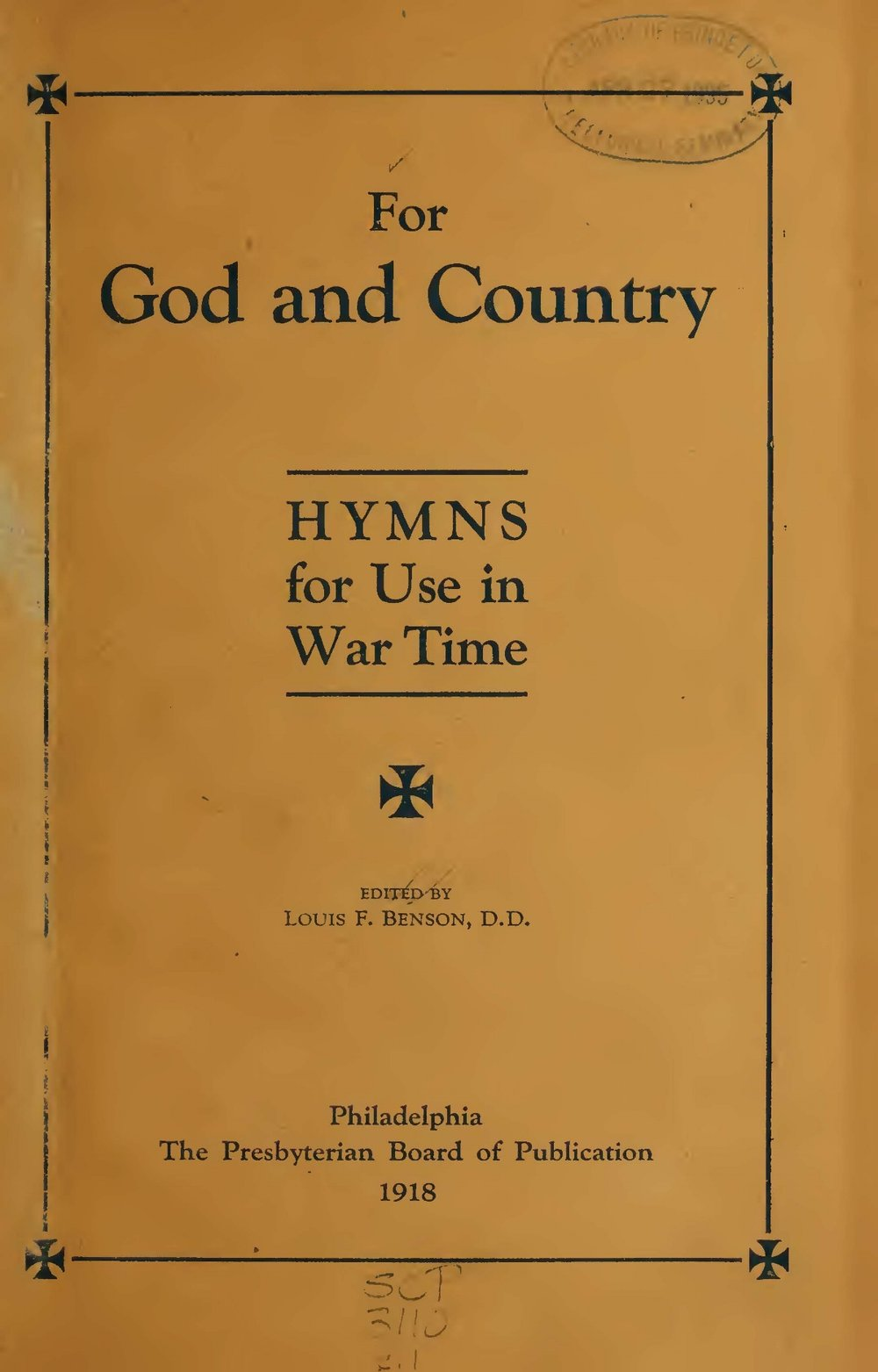Benson, Louis FitzGerald, For God and Country Hymns for Use in War Time Title Page.jpg