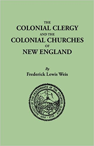 Weis, Colonial Clergy of New England.jpg