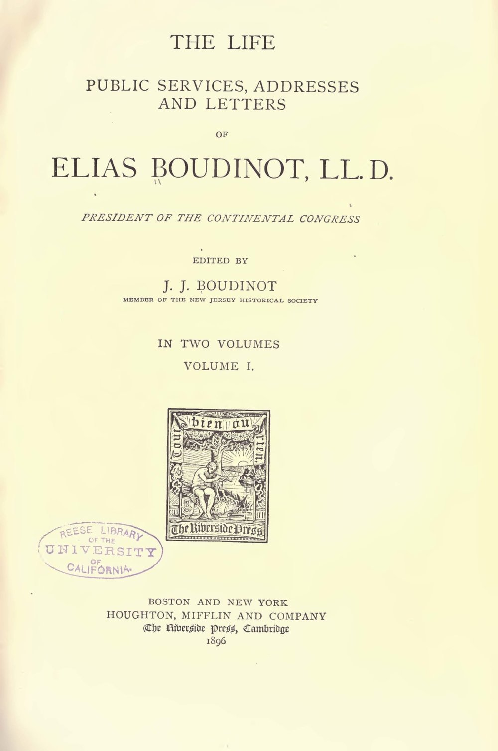 Boudinot, Elias IV, The Life, Public Services, Addresses and Letters of Elias Boudinot Vol. 1 Title Page.jpg