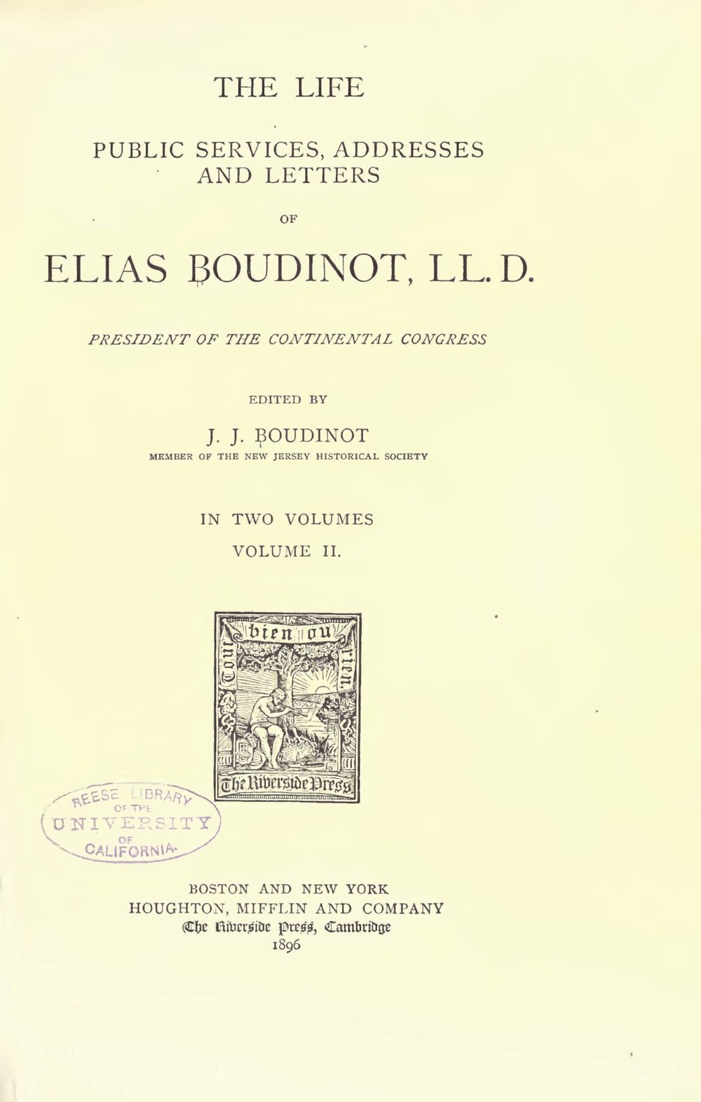 Boudinot, Elias IV, The Life, Public Services, Addresses and Letters of Elias Boudinot Vol. 2 Title Page.jpg