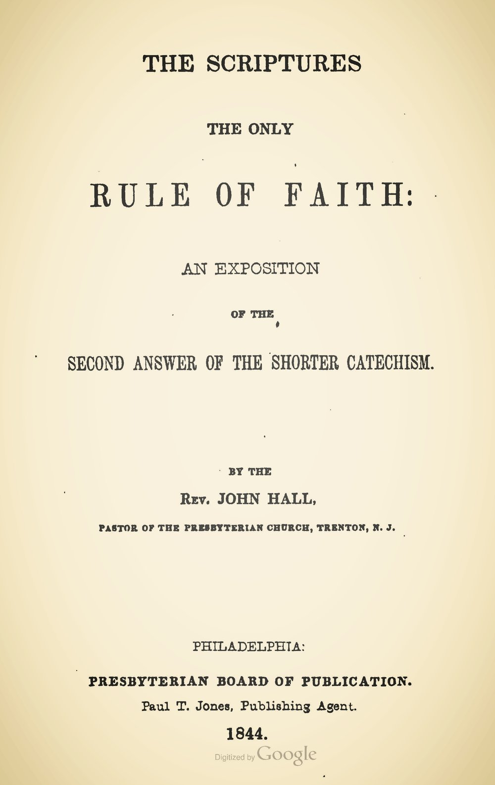 Hall, John, The Scriptures the Only Rule of Faith Title Page.jpg