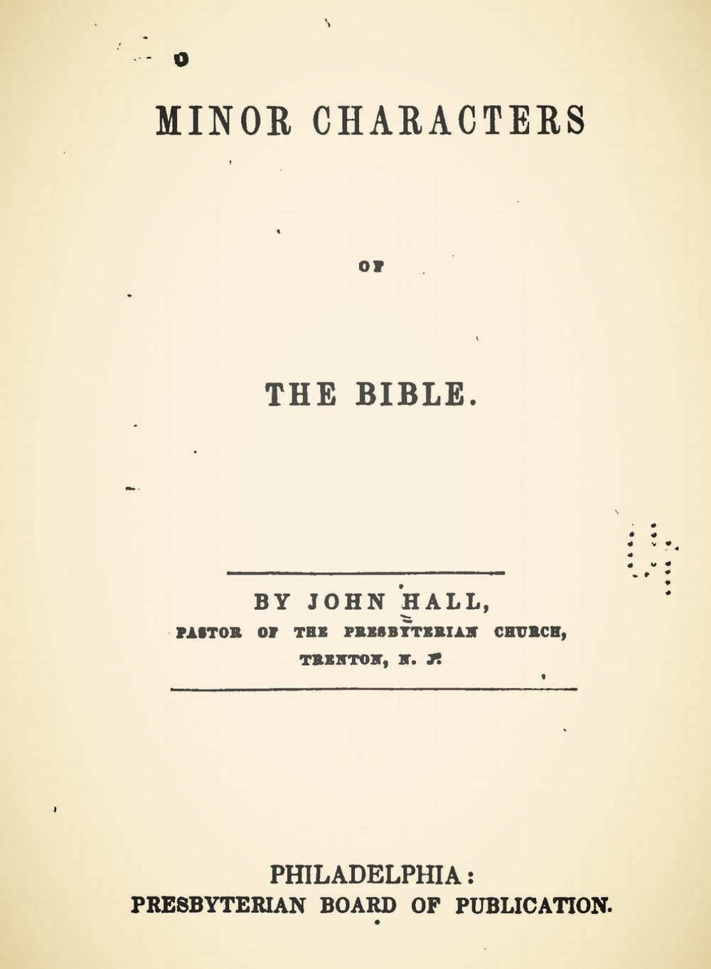Hall, John, Minor Characters of the Bible Title Page.jpg