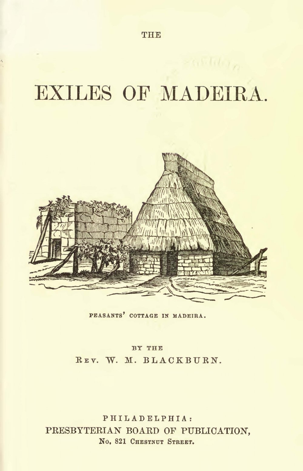 Blackburn, William Maxwell, The Exiles of Madeira Title Page.jpg