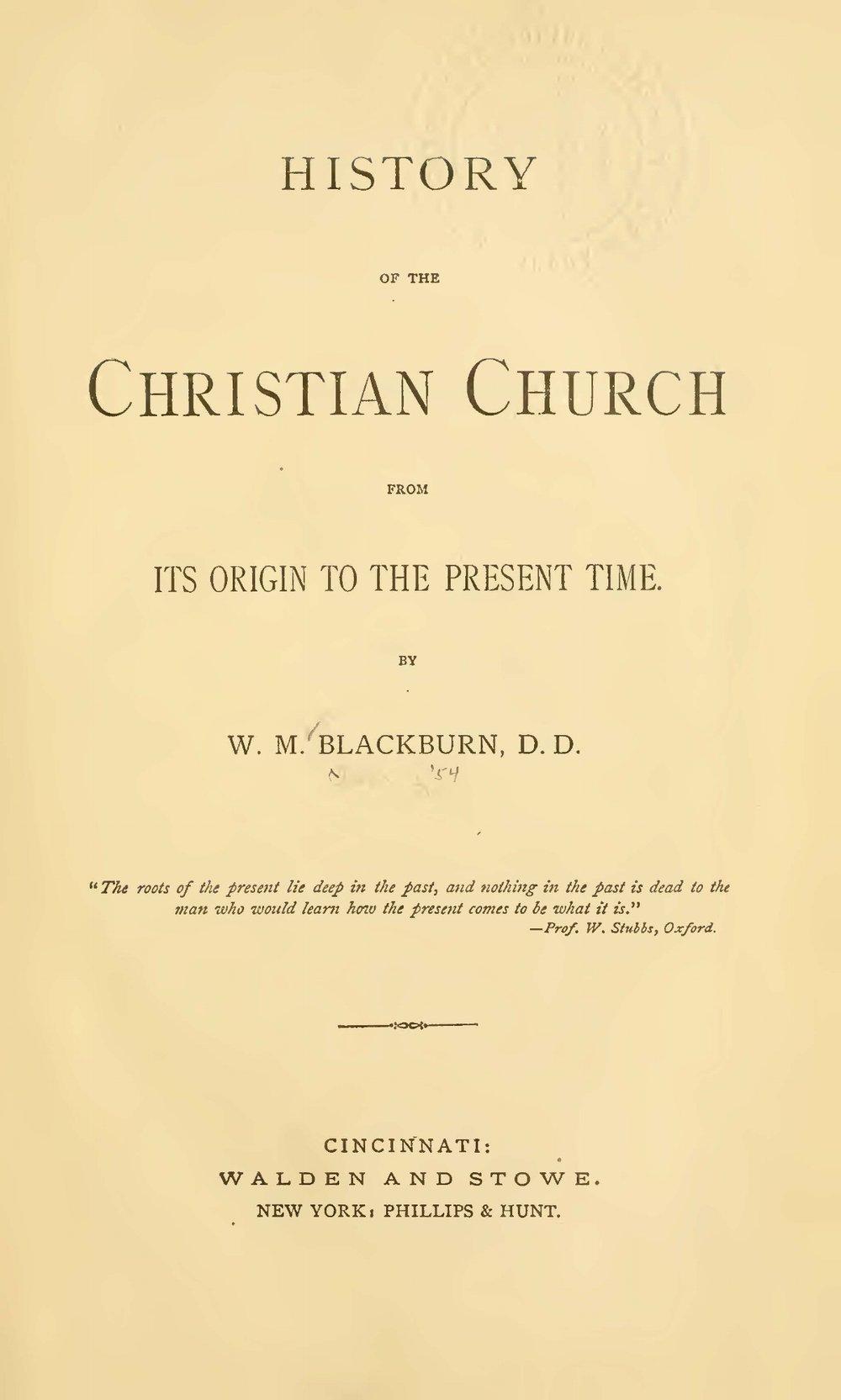 Blackburn, William Maxwell, History of the Christian Church Title Page.jpg