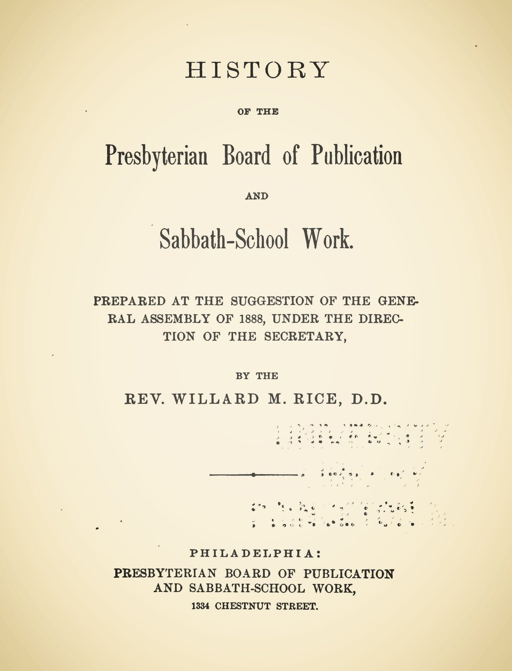 Rice, Willard Martin, History of the Presbyterian Board of Publication and Sabbath-School Work Title Page.jpg
