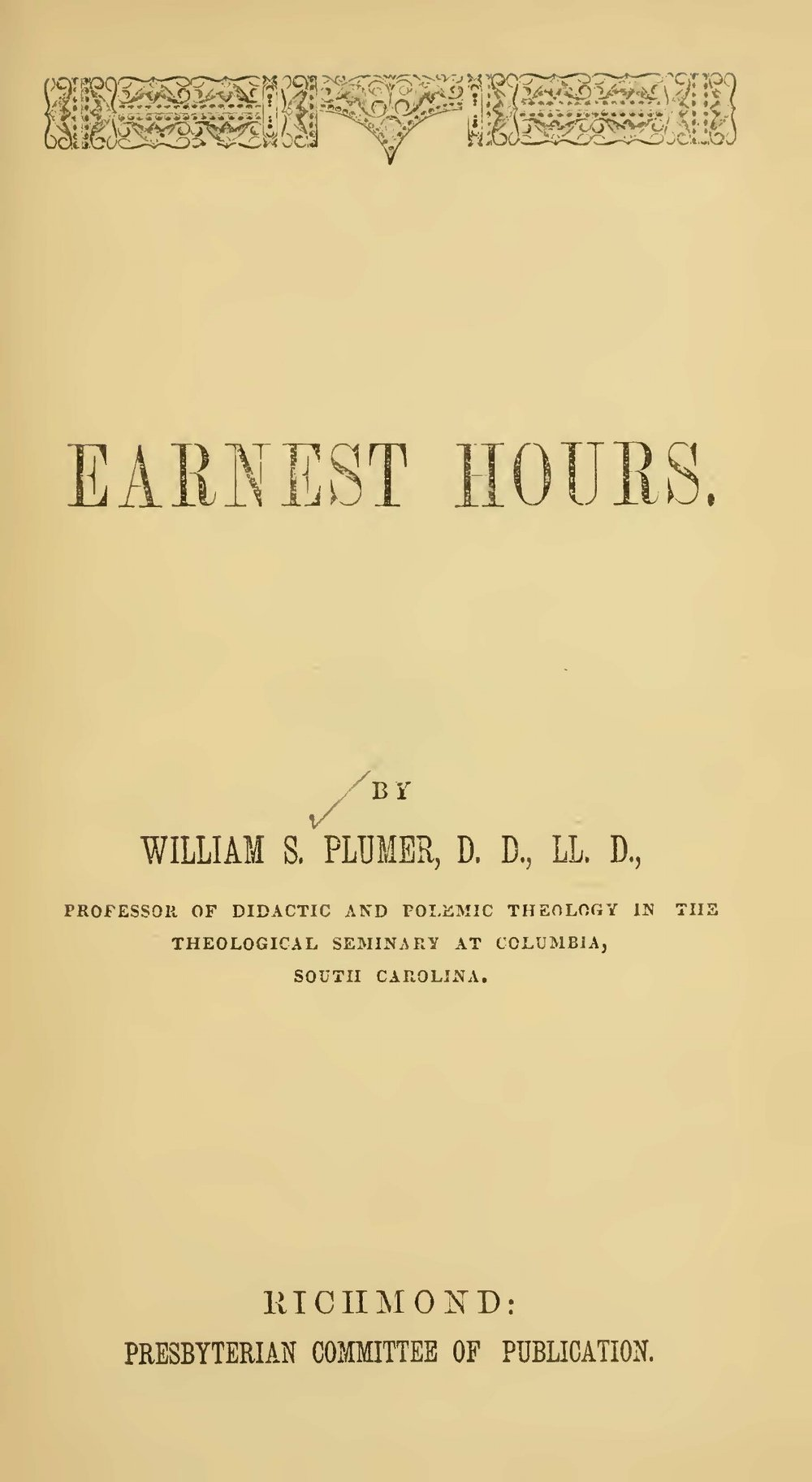 Plumer, William Swan, Earnest Hours Title Page.jpg