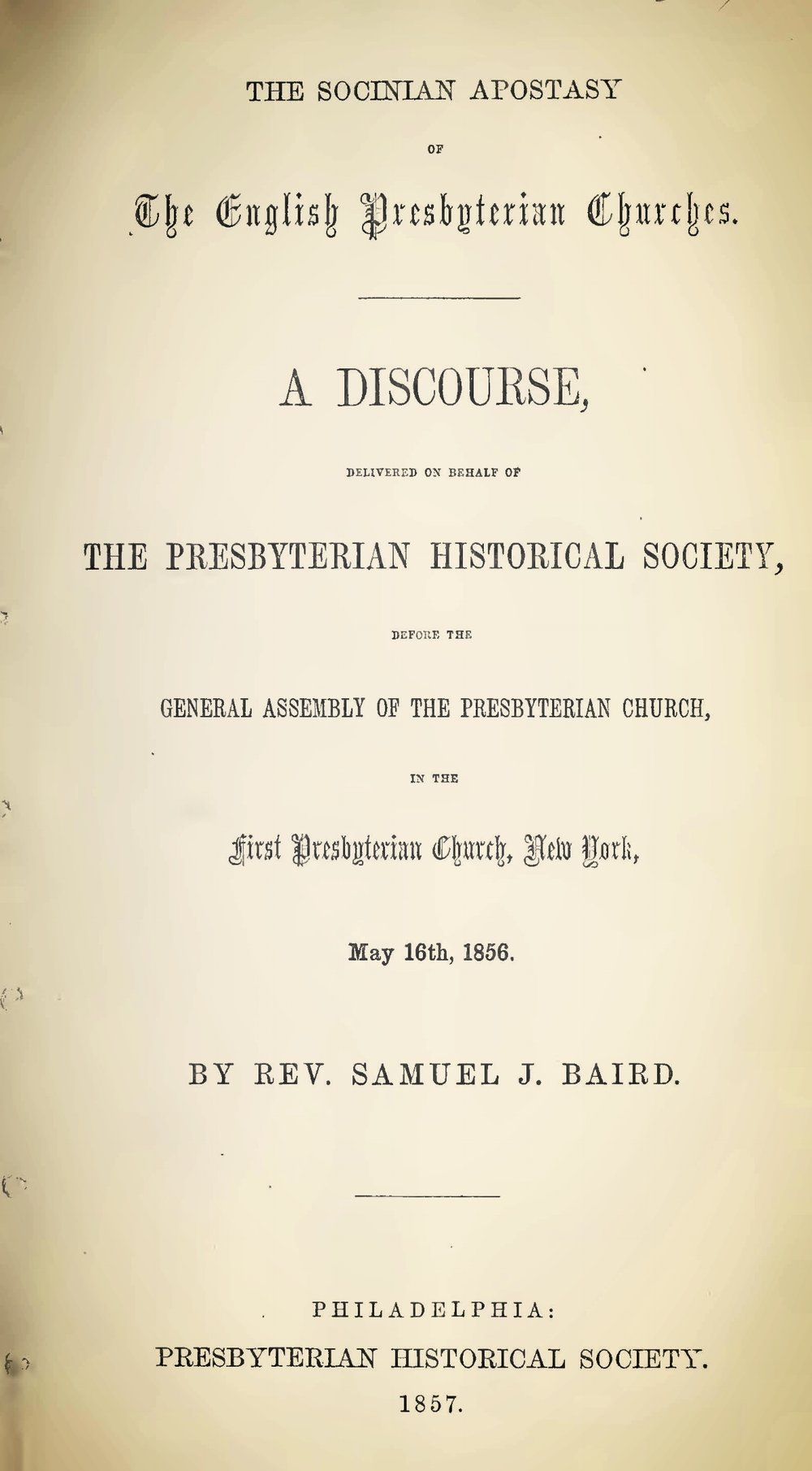Baird, Samuel John, The Socinian Apostasy of the English Presbyterian Churches Title Page.jpg