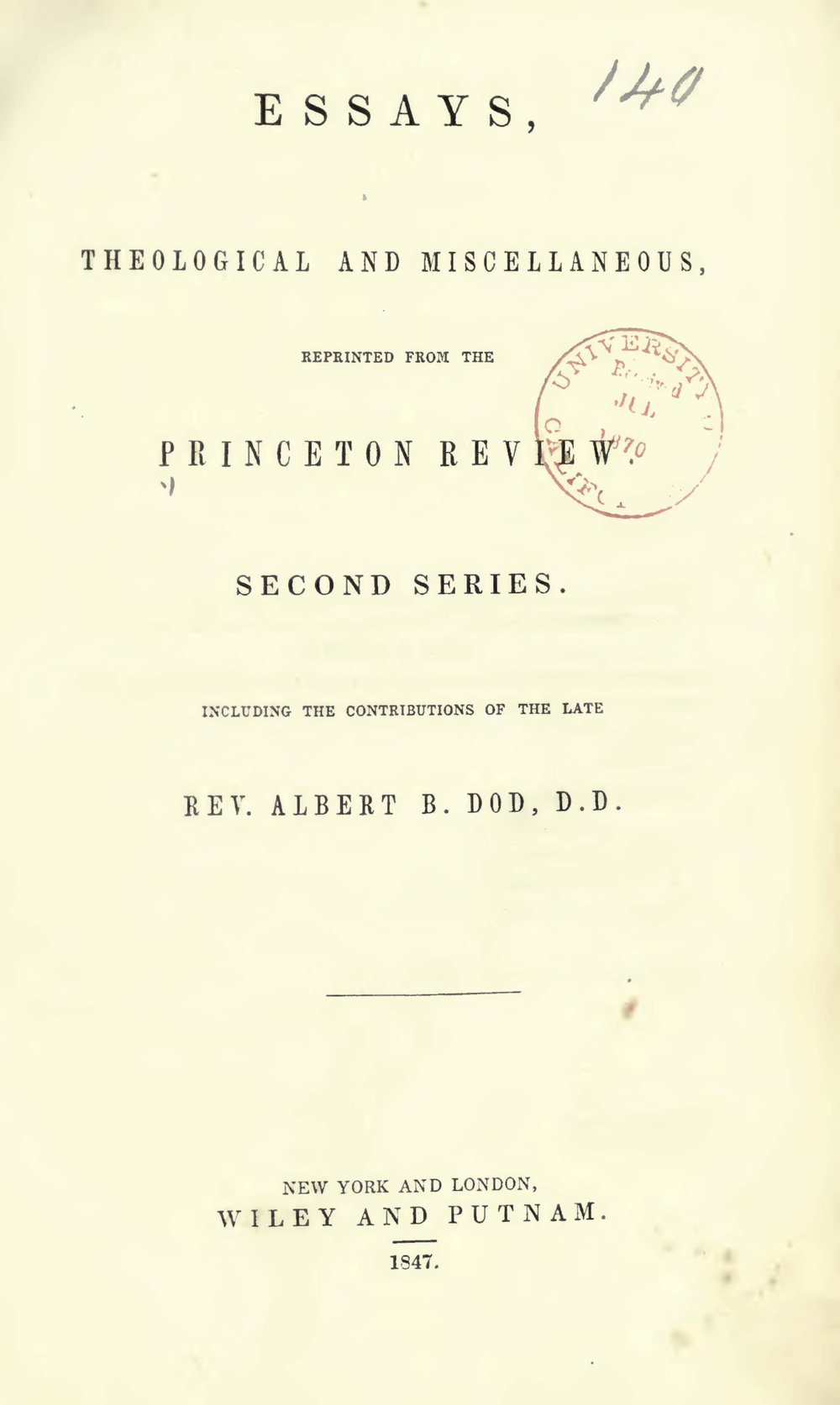 Articles by Albert Baldwin Dod herein include the topics of Capital Punishment, Phrenology, the Vestiges of Creation, Analytical Geometry, Oxford Architecture, and reviews of Mr. Finney and Dr. Beecher.