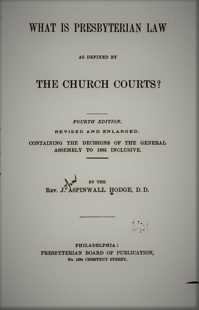 Hodge, What is Presbyterian Law (4th).jpg