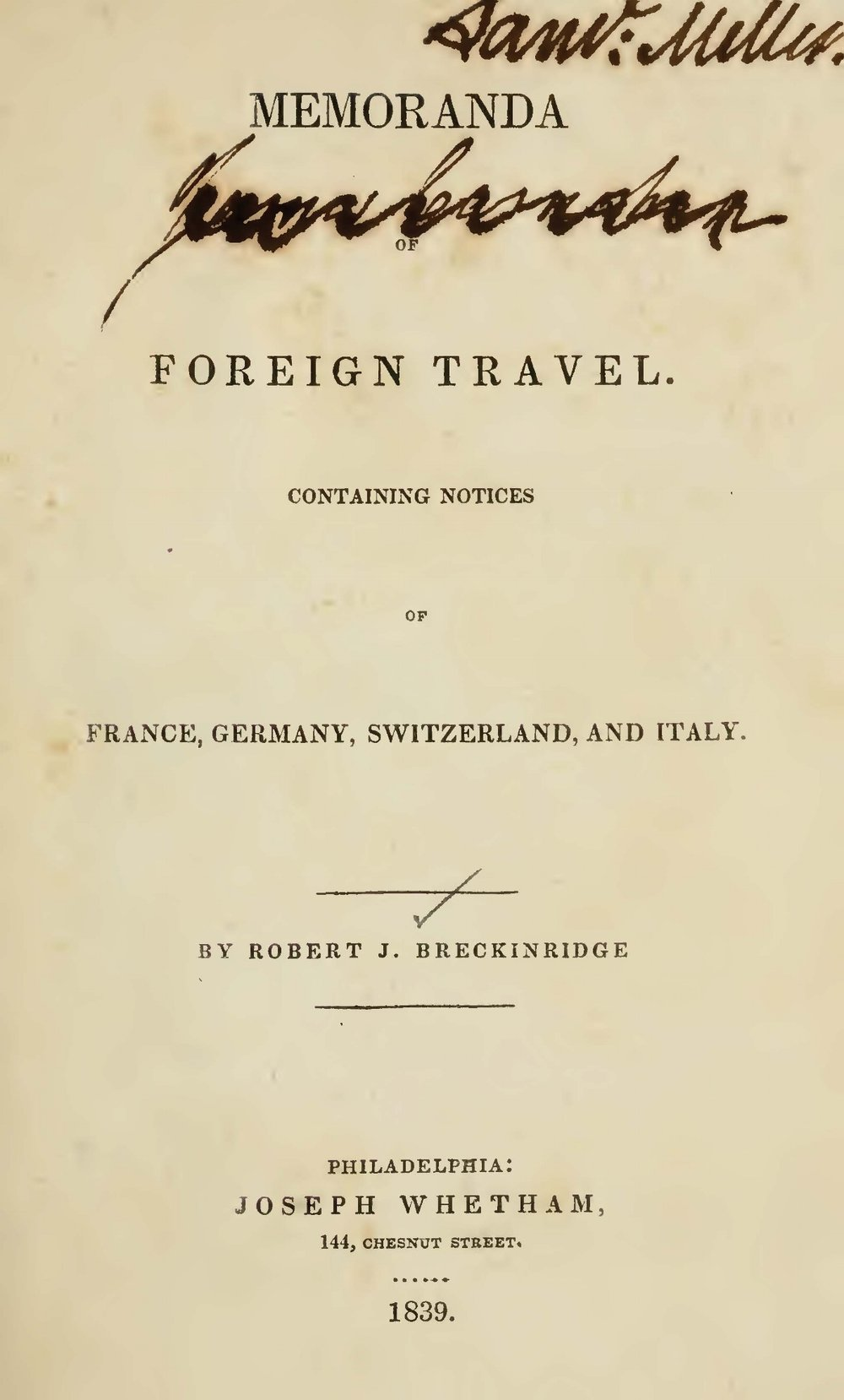 Breckinridge, Robert Jefferson, Memoranda of Foreign Travel Title Page.jpg