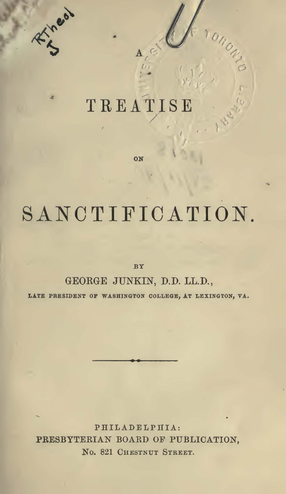Junkin, George, A Treatise on Sanctification Title Page.jpg