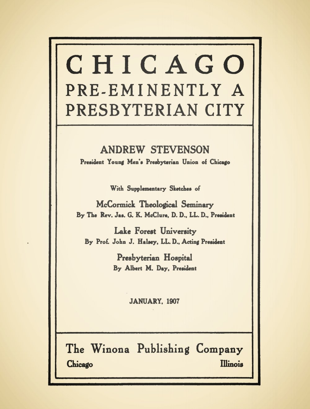 Stevenson, Andrew, Chicago Pre-Eminently a Presbyterian City Title Page.jpg