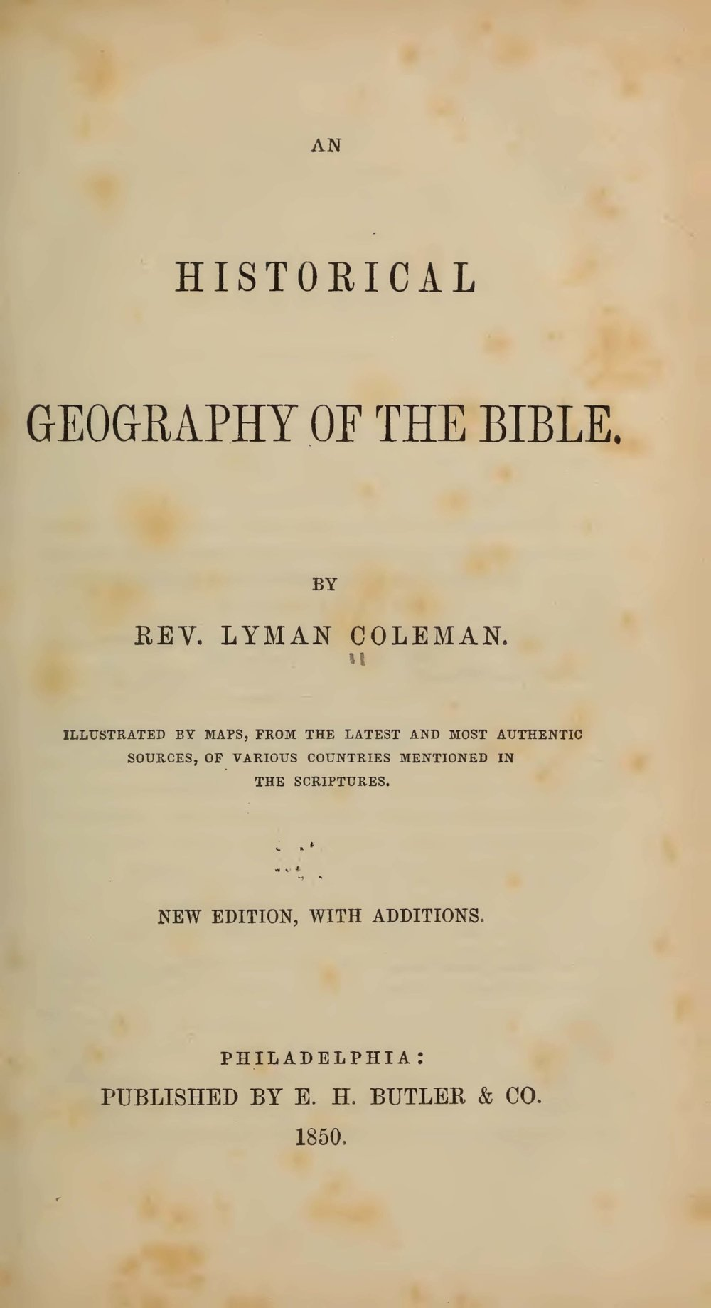 Coleman, Lyman, An Historical Geography of the Bible Title Page.jpg