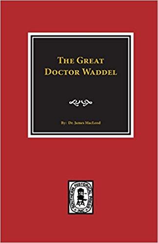 MacLeod, Great Doctor Waddel.jpg