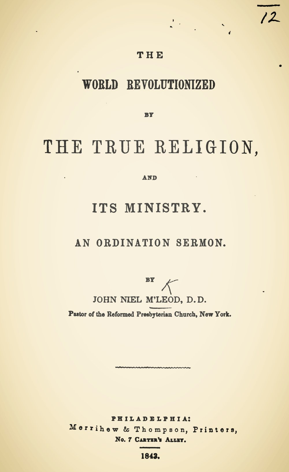 McLeod, John Niel, The World Revolutionized by the True Religion and Its Ministry Title Page.jpg