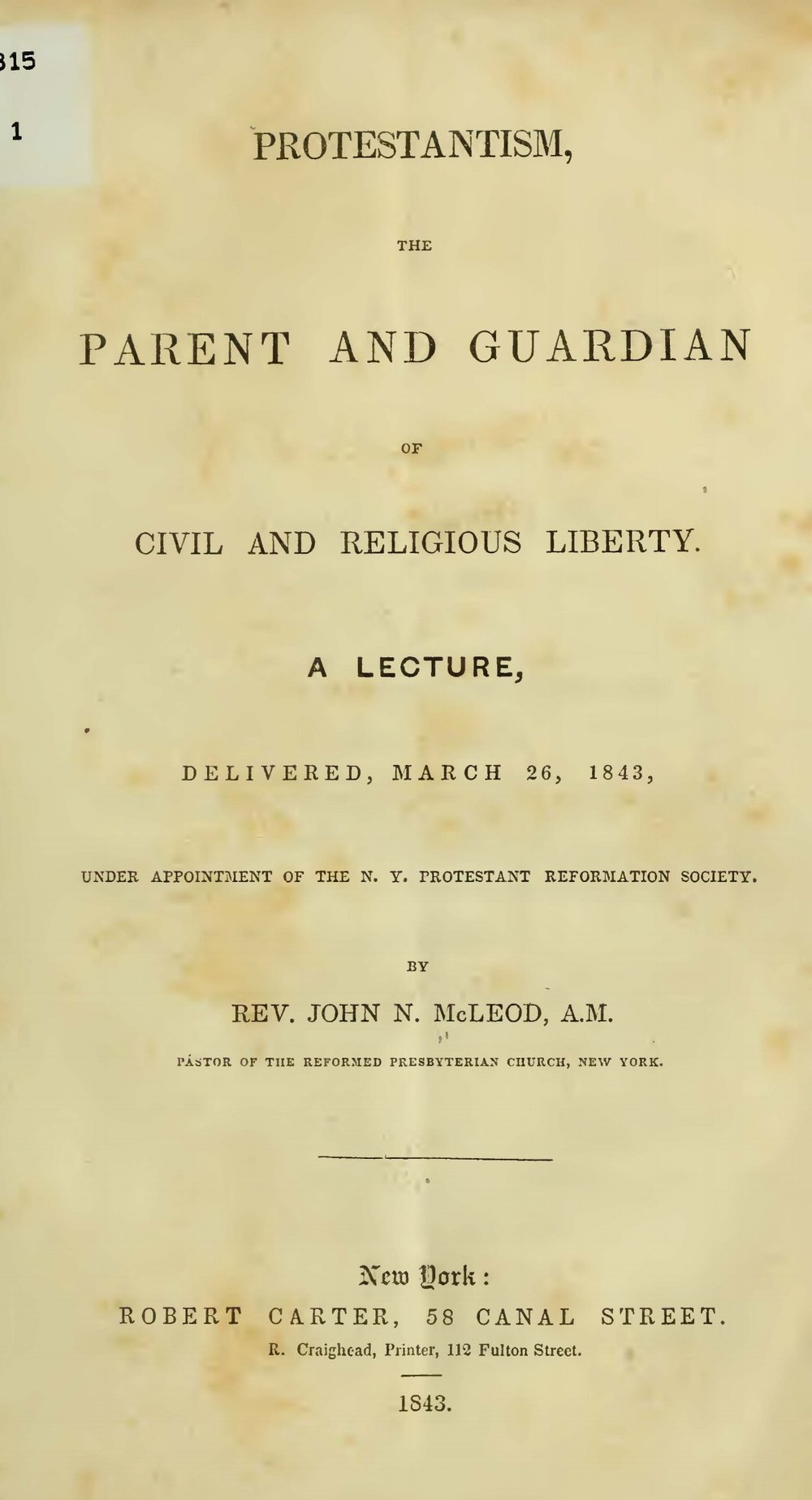 McLeod, John Niel, Protestantism, the Parent and Guardian of Civil and Religious Liberty Title Page.jpg