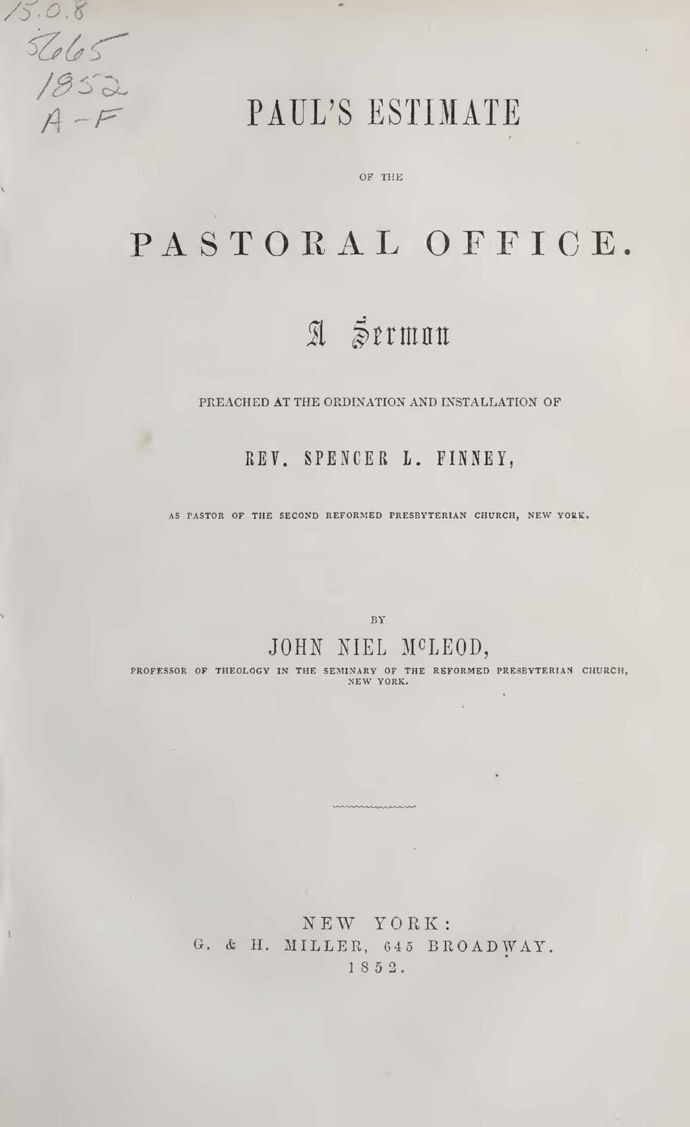 McLeod, John Niel, Paul's Estimate of the Pastoral Office Title Page.jpg
