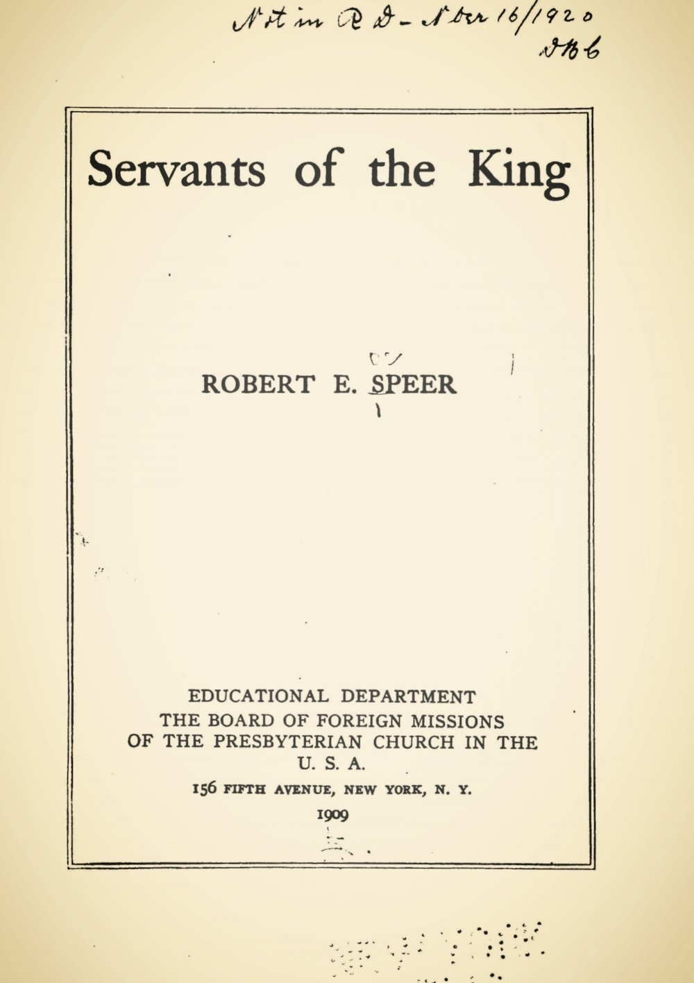 Speer, Robert Elliott, Servants of the King Title Page.jpg