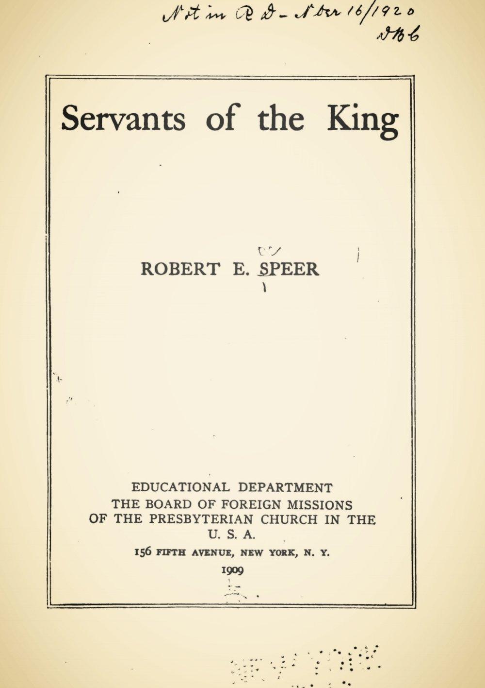 Speer, Robert Elliott, Servants of the King Title Page.jpg