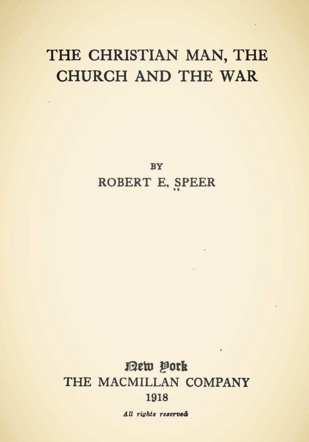 Speer, Robert Elliott, The Christian Man, the Church and the War Title Page.jpg