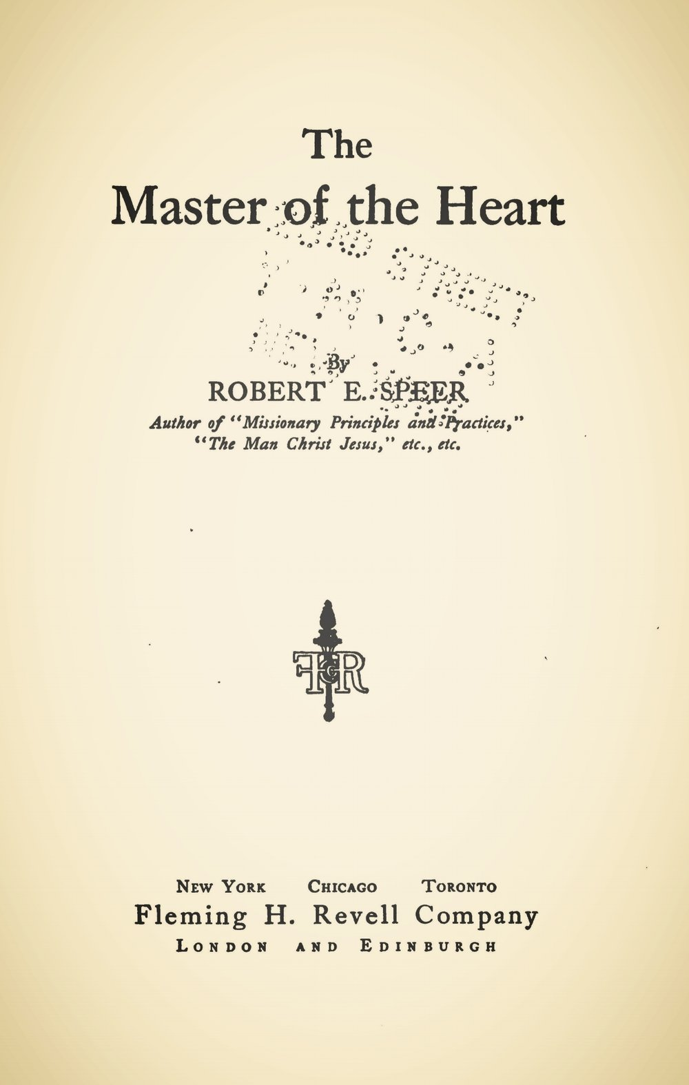 Speer, Robert Elliott, The Master of the Heart Title Page.jpg