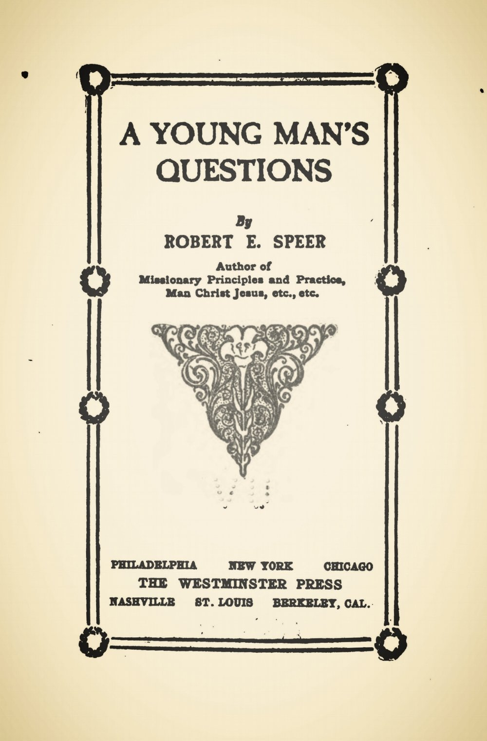 Speer, Robert Elliott, A Young Man's Questions Title Page.jpg