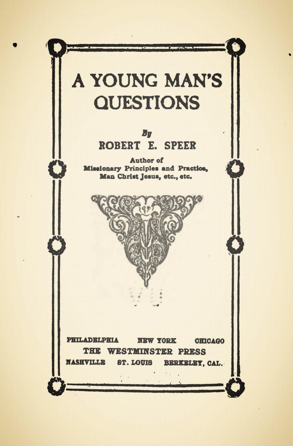 Speer, Robert Elliott, A Young Man's Questions Title Page.jpg