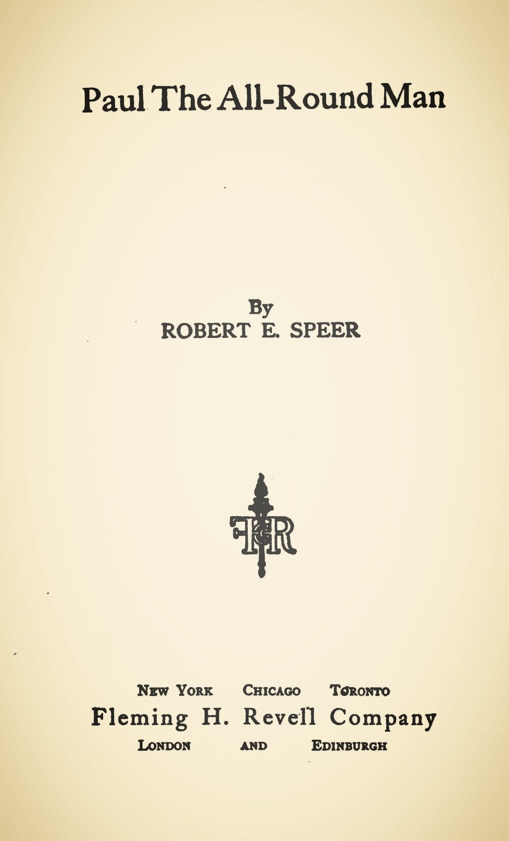 Speer, Robert Elliott, Paul, the All-Round Man Title Page.jpg