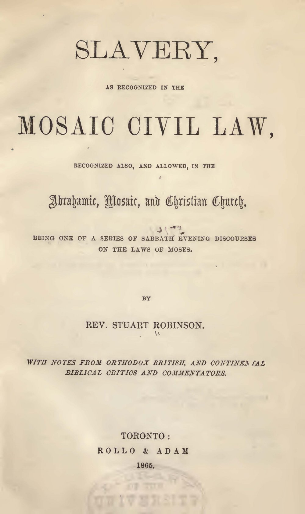 Robinson, Stuart, Slavery as Recognized in the Mosaic Civil Law Title Page.jpg