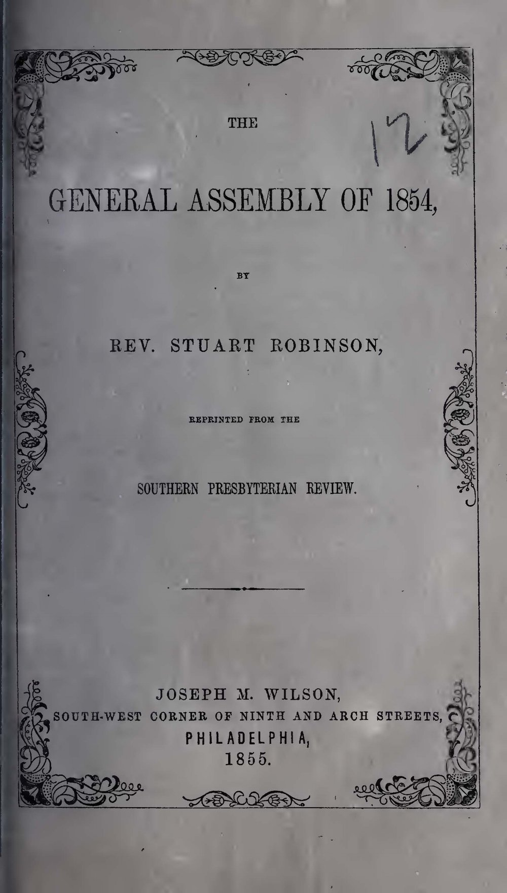 Robinson, Stuart, The General Assembly of 1854 Title Page.jpg