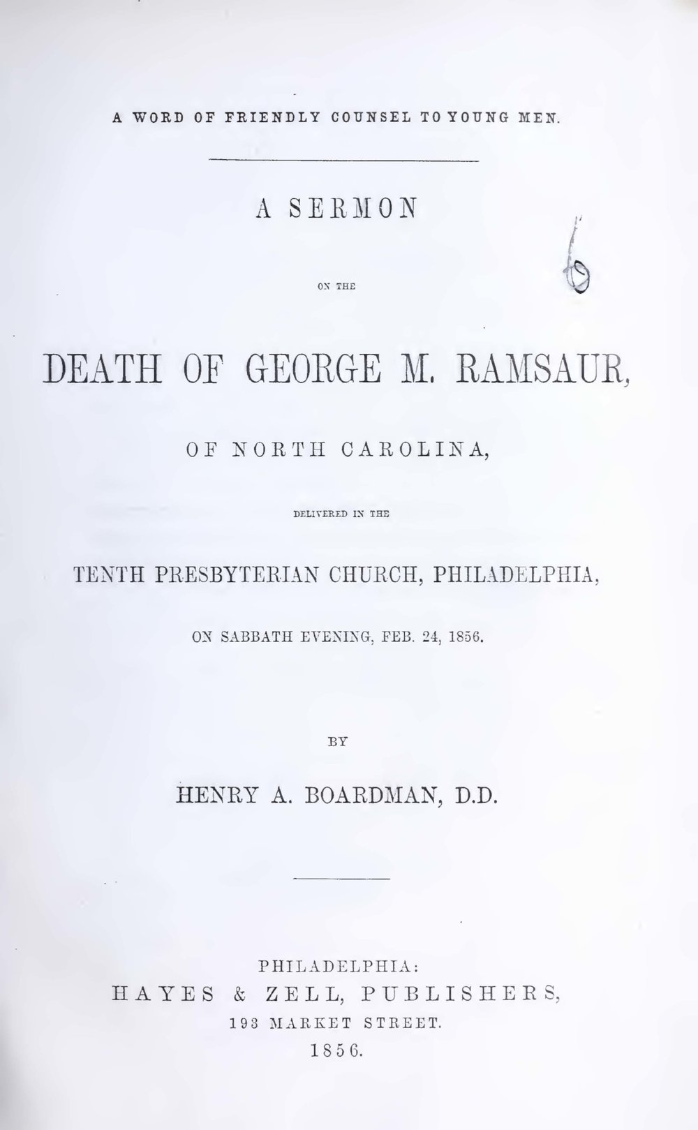Boardman, Henry Augustus, A Word of Friendly Counsel to Young Men A Sermon on the Death of George M. Ramsaur Title Page.jpg