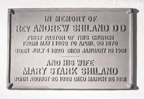 There is a plaque honoring Andrew Shiland and his wife at the Mount Kisco, New York Presbyterian Church.