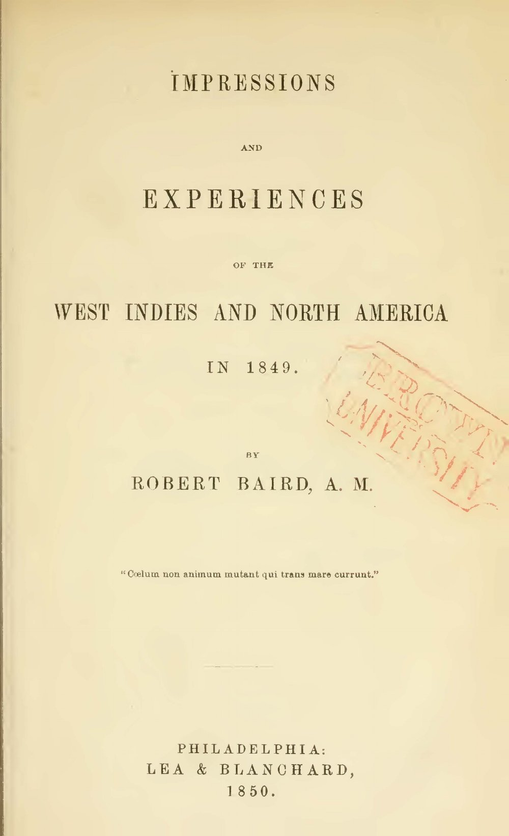 Baird, Robert, Impressions and Experiences of the West Indies and North America in 1849 Title Page.jpg