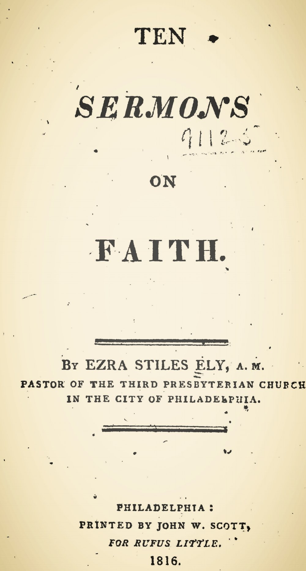 Ely, Ezra Stiles, Ten Sermons on Faith Title Page.jpg