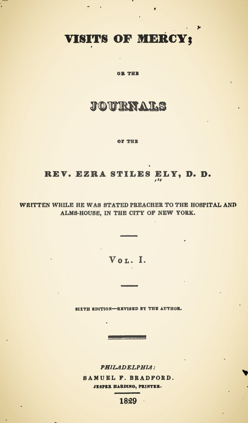 Ely, Ezra Stiles, Visits of Mercy; or, The Journals of Ezra Stiles Ely, D.D., Vol. 1 Title Page.jpg
