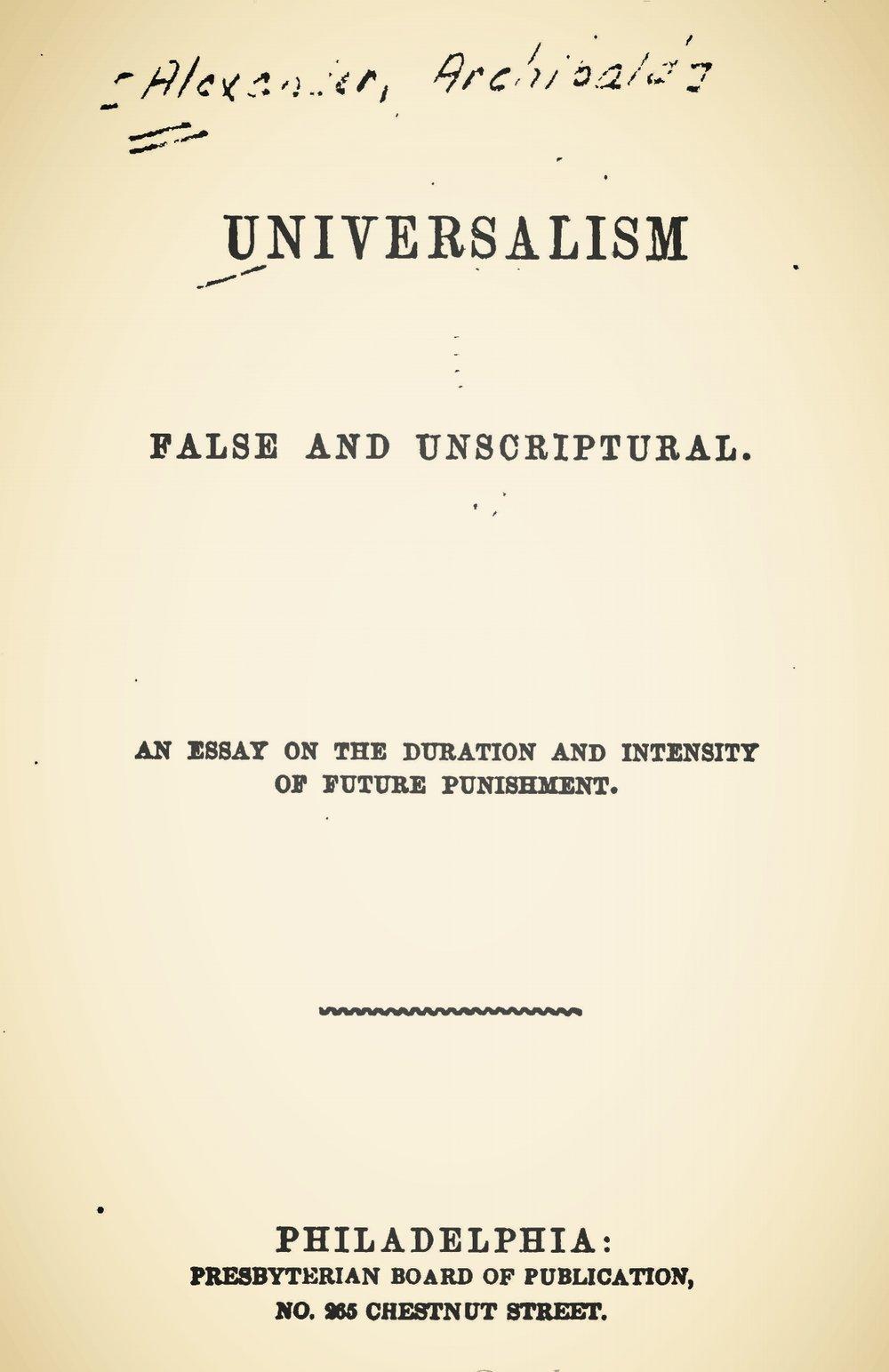 Alexander, Archibald, Universalism False and Unscriptural Title Page.jpg