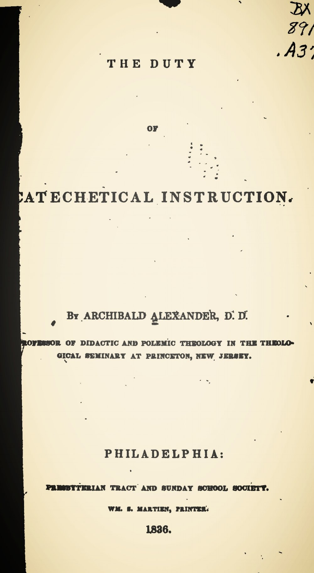 Alexander, Archibald, The Duty of Catechetical Instruction Title Page.jpg